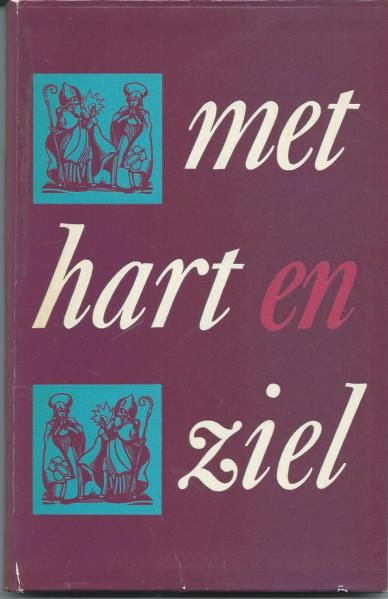 Vooromslag van 'Met hart en ziel; verleden, heden en toekomst van de Augustinessen van Heemstede' door Herman Divendal. 1963.