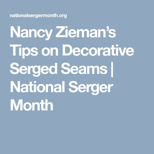 Nancy Zieman's Tips on Decorative Serged Seams | National Serger Month