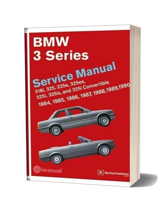 Bmw E30 Bentley Service Manual Part 1 In 2020 Bmw E30 E30 Bmw