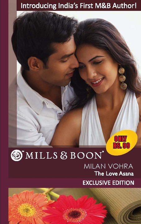 First Mills and Boon Indian novel by Milan Vohra, winner of first ever Passions :)