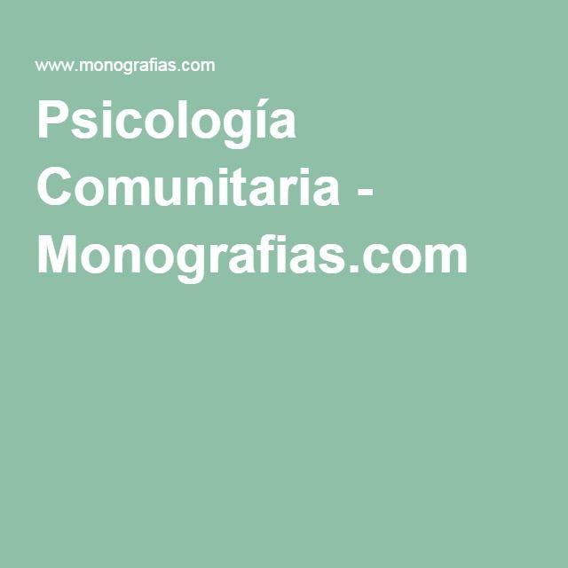Psicología Comunitaria - Monografias.com