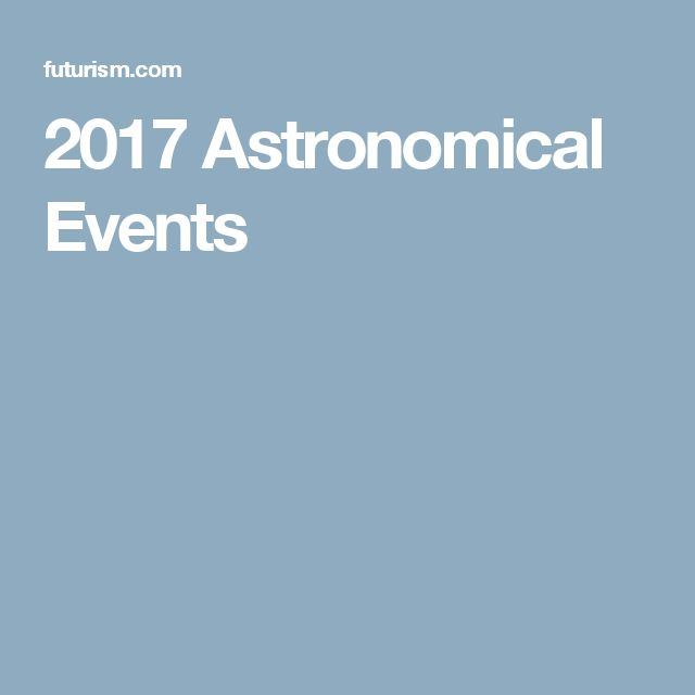 2017 Astronomical Events