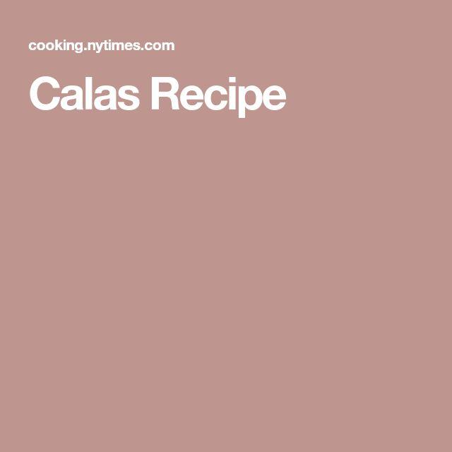 Calas Recipe