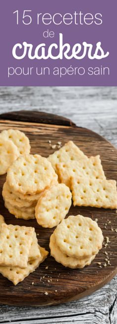 15 recettes de crackers légers pour l'apéro !