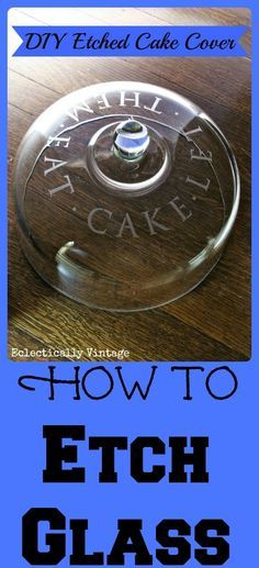 How to Etch Glass tutorial - makes the perfect gift and she gives you a full source list!  kellyelko.com