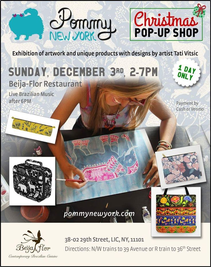Pommy New York Christmas Pop-Up Shop, on Sunday, December 3, from 2-7pm, @BeijaFlorLIC.  Original Artwork by artist Tati Vitsic, Shop, Live Brazilian Music and Food.‬