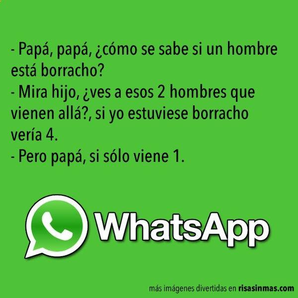 Chistes De Whatsapp Papa Borracho Humor Memes