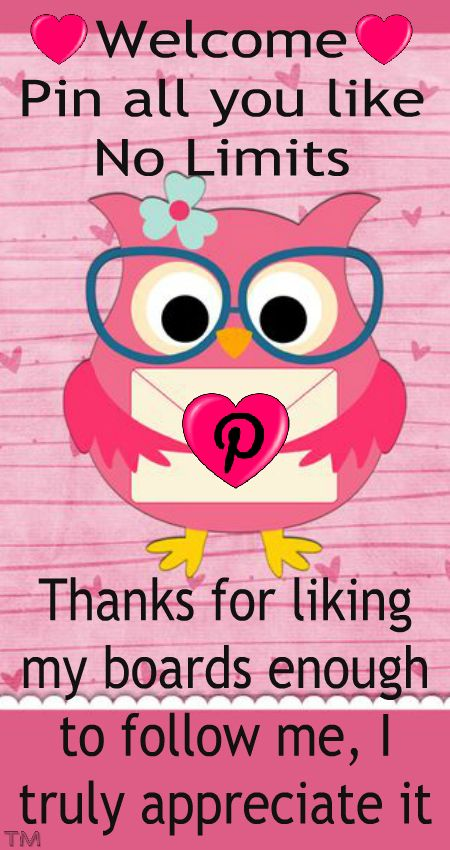 Thanks for liking my boards enough to follow me , I truly appreciate it... No pin limits <3 Tam <3