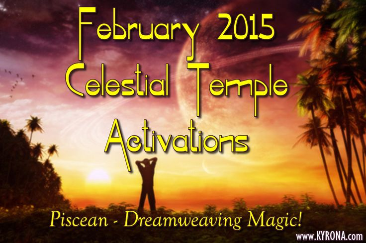 A month of magical alignments urging divine self love, inspired dream weaving & powerful healing of core wounding! Experience a Galactic Shamanic Journey to Pisces & access the potent Celestial Temple offerings to BRING your greatest dream into REALITY! #astrologyfebruary2015, #astrology, #celestialtemple, #pisces