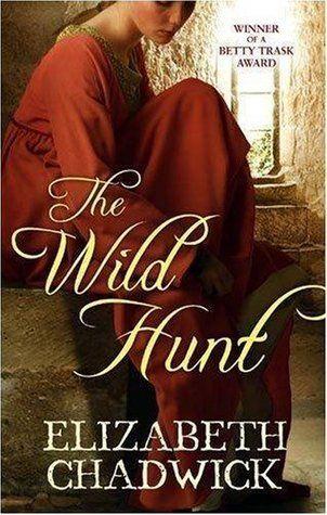 Elizabeth Chadwick - The Wild Hunt / #awordfromJoJo #HistoricalRomance #ElizabethChadwick