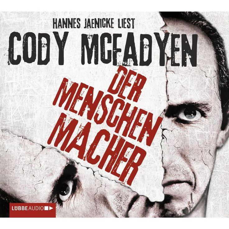 Der Menschenmacher by Cody Mcfadyen