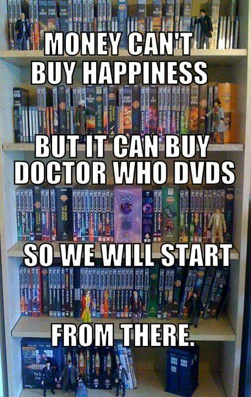 Money buys Doctor Who so...