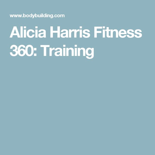 Alicia Harris Fitness 360: Training