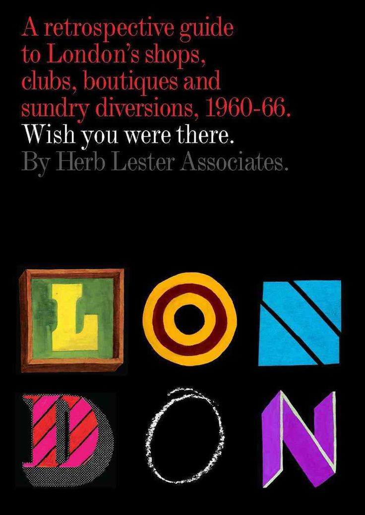 London: Wish You Were There: A Retrospective Guide to London's Shops, Clubs, Boutiques, and Sundry Divisi...