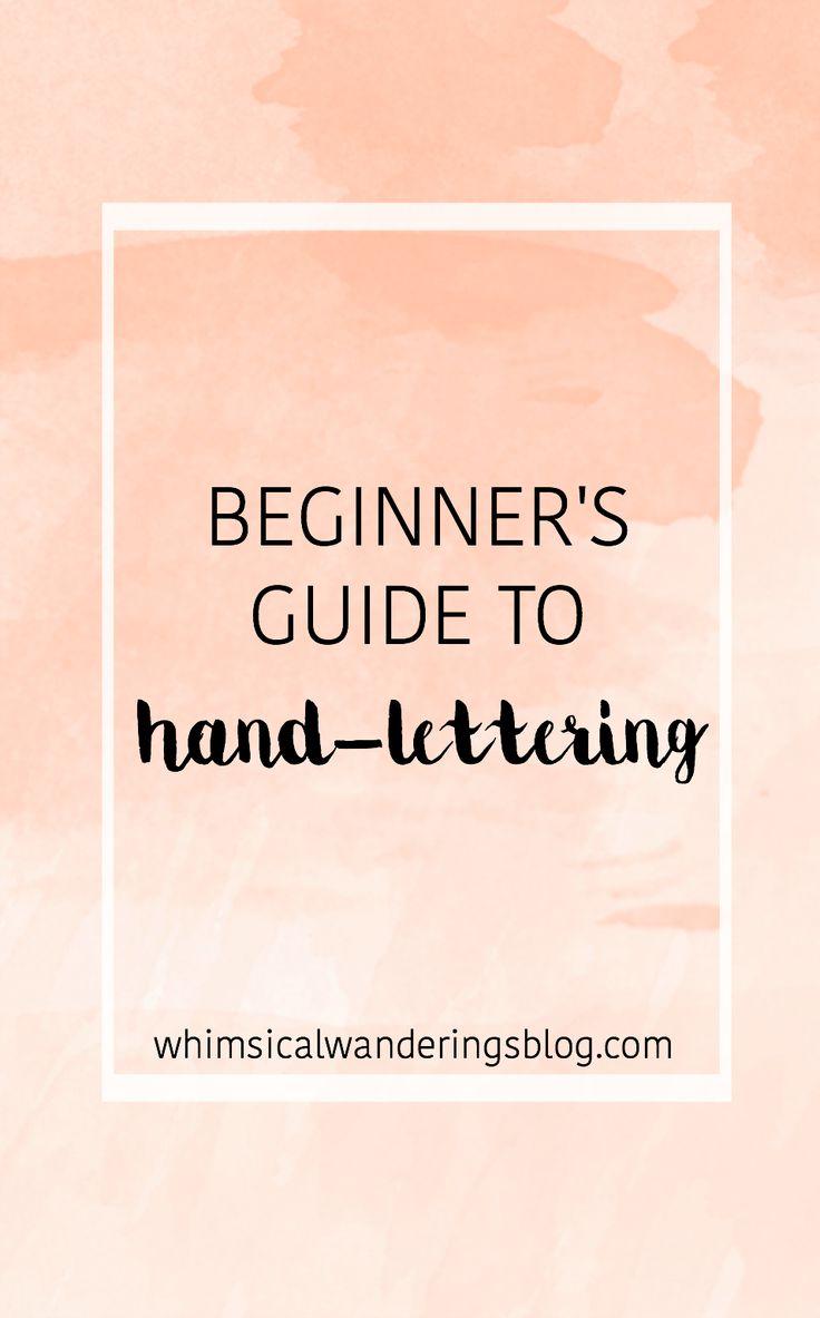 Beginner's Guide To Hand-lettering
