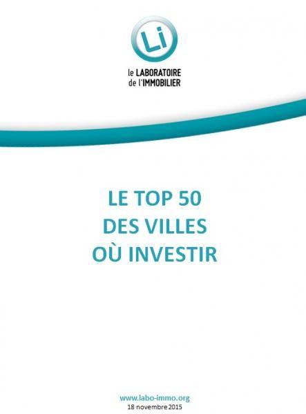Le TOP50 des villes où investir | Le Laboratoire de l'Immobilier