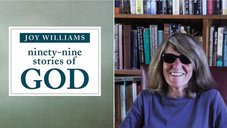 """Vice Magazine: """"Joy Williams Explains How to Write a Short Story"""" (We spoke with one of America's greatest fiction writers to talk about her new book of very short stories, """"Ninety-Nine Stories of God."""")"""