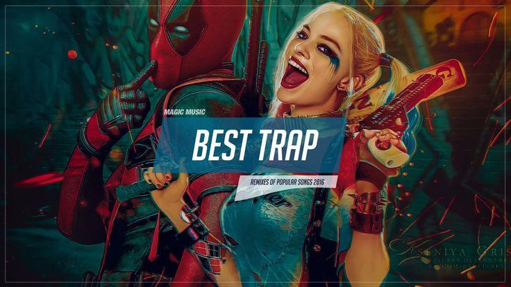 Best Trap Music Mix 2016  ☢ Suicide Squad Trap ☢ Top 20 Trap Music Augus...