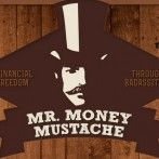 Meet the New Mr. Money Mustache - why to step DOWN your lifestyle and live more frugally and happily