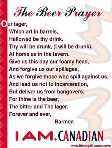 The Canadian Beer Prayer
