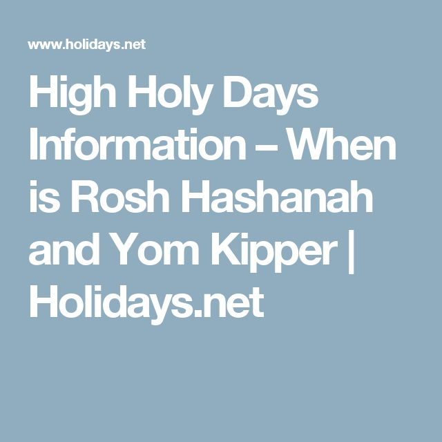 High Holy Days Information – When is Rosh Hashanah and Yom Kipper | Holidays.net