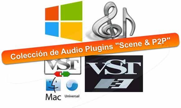 """Colección de Audio Plugins """"Scene & P2P"""""""