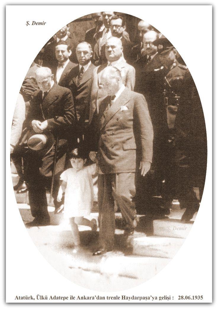 Atatürk'ün, Ülkü Adatepe ile Ankara'dan trenle Haydarpaşa'ya gelişi : 28.06.1935