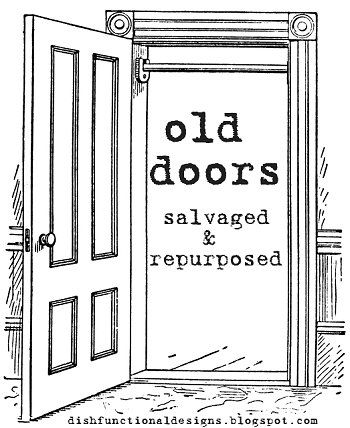 New Uses For Old Doors - great ideas!