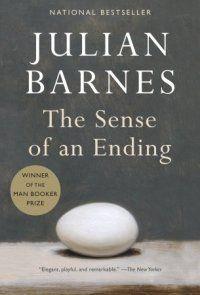 The Sense of an Ending, by Julian Barnes.  February 2013