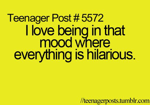 That's me all of the time.