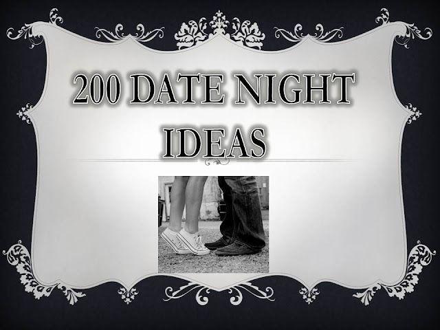 200 Date Night Ideas