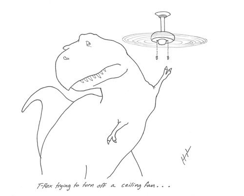 T-Rex Trying to Turn Off a Ceiling Fan…