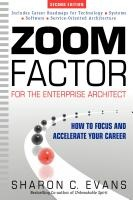 Zoom Factor for the Enterprise Architect: How to Focus and Accelerate Your Career.  http://www.zoomfactorbook.com