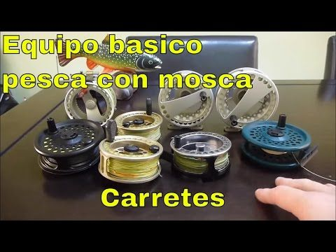 Equipo basico pesca con mosca: carretes - YouTube