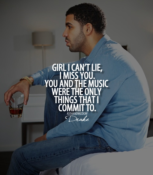 Drake Rapper Quotes: 17 Best Images About Favorite Song Lines I Found On