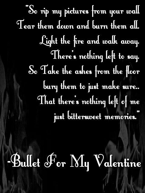 Bittersweet Memories Bullet For My Valentine Lyrics Quotes