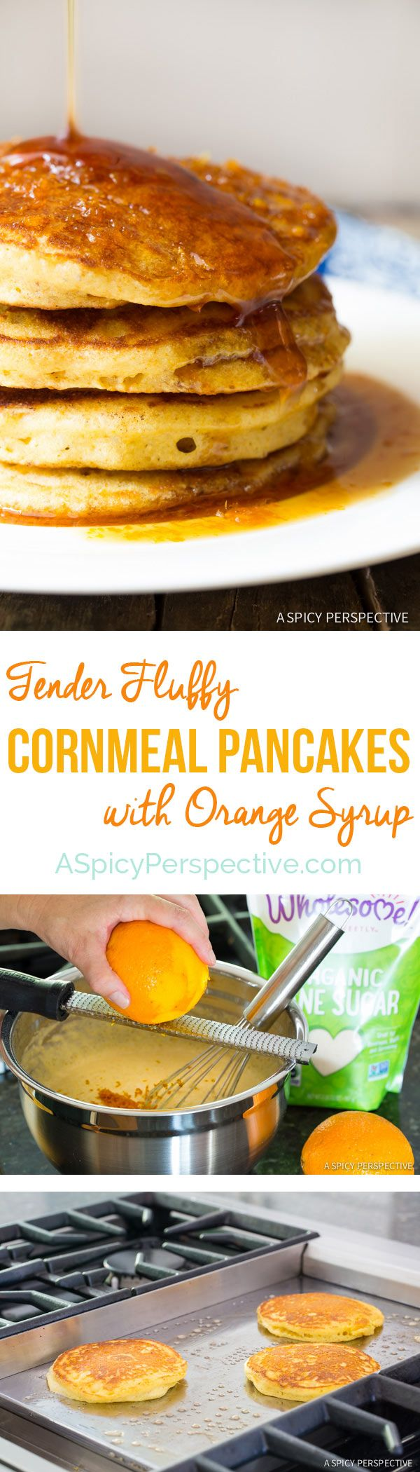You will love these Cornmeal Pancakes with Orange Syrup on ASpicyPerspective.com #breakfast #pancakes