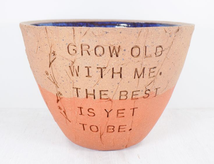 Robert Browning – Pottery Bowl – Grow Old With Me – Anniversary Gift /Wedding Gift / Poetry Art / Literary Art / Poetry Gift / Literary Gift