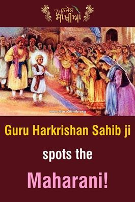 """#AnmolSakhiya Guru Harkrishan Sahib ji spots the Maharani! Raja Jai's Maharani disguised herself so as to see whether Guru ji could spot her out. Guru Ji being omniscient was not pleased with the raja but played along and picked out the queen. """"The House of Guru Nanak will always confer happiness on those who have unwavering faith. But he, whose mind is in doubt, is not a true believer. He who is proud and considers himself exalted must ultimately fall."""
