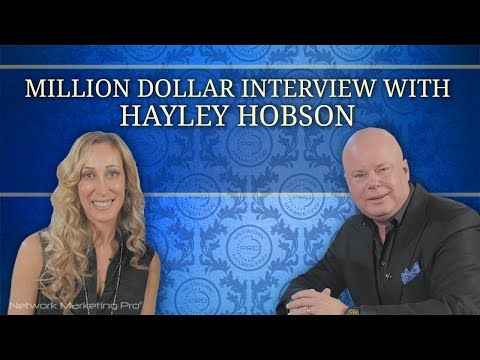Million Dollar Interview With Hayley Hobson | Network Marketing Pro® | Free MLM Training