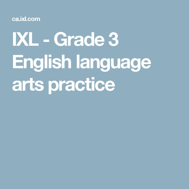 IXL - Grade 3 English language arts practice