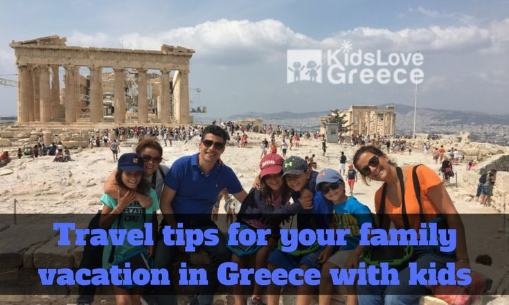 Practical travel tips for your family vacation in Greece with kids  #Greece #traveltips