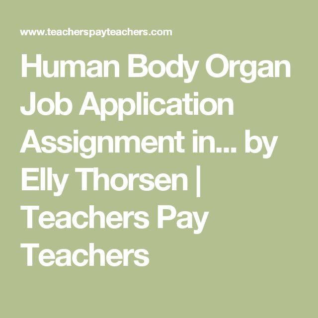 Human Body Organ Job Application Assignment in... by Elly Thorsen | Teachers Pay Teachers