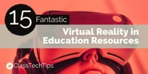 I wanted to share some of my absolute favorite resources for virtual reality in education. Here are tools for teachers looking for new educational VR apps.