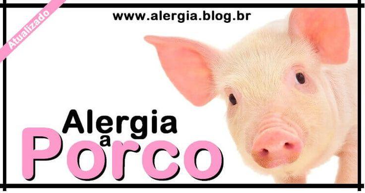 Alergia PORCO: Intolerancia Carne de Porno e Suina [2017]