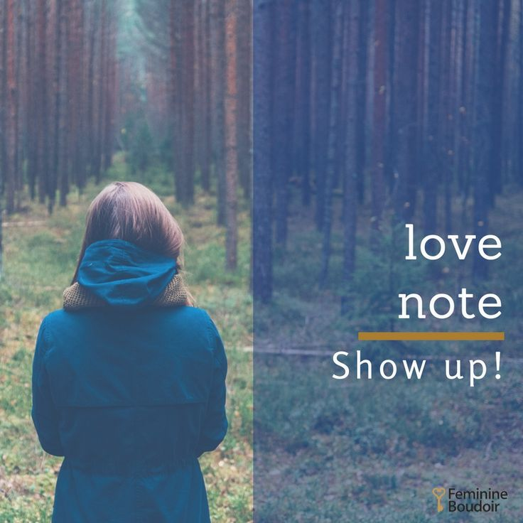LoveNote| At all times, show up! FeminineBoudoir.gr