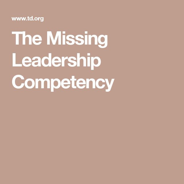 The Missing Leadership Competency