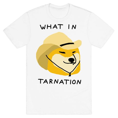 What In Tarnation - Show off your love of memes and internet culture with this hilarious, shiba dog wearing a cowboy hat meme shirt! Let the teens know you are with it and up to date on your memes with this goofy, country dog design!