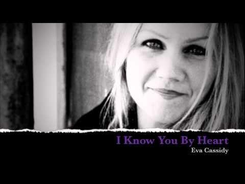 Eva Cassidy - I Know You By Heart - YouTube
