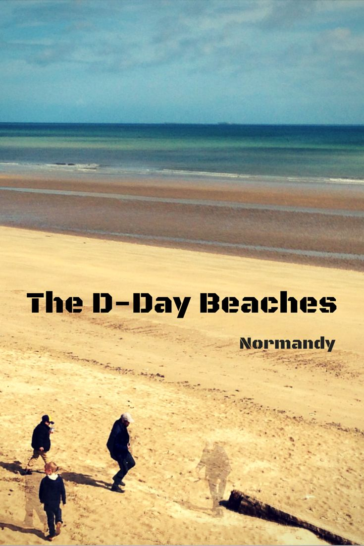 Visiting the D-Day Beaches of Normandy